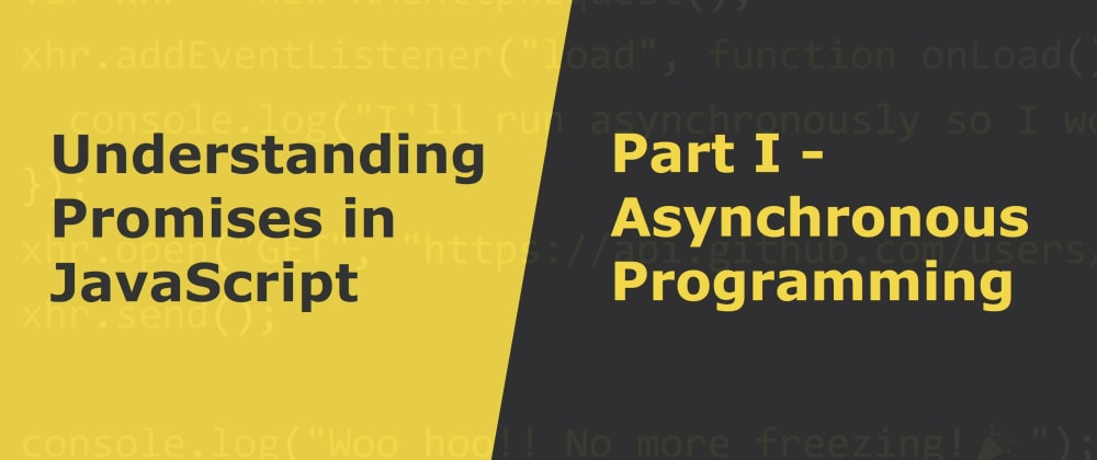 Cover image for Asynchronous Programming in JavaScript