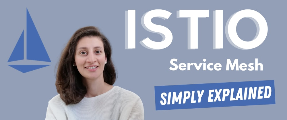 Cover image for Service Mesh & Istio simply explained