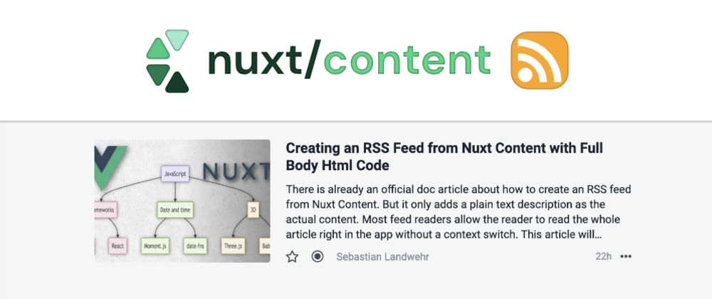 Cover image for Creating an RSS Feed from Nuxt Content with Full Body HTML