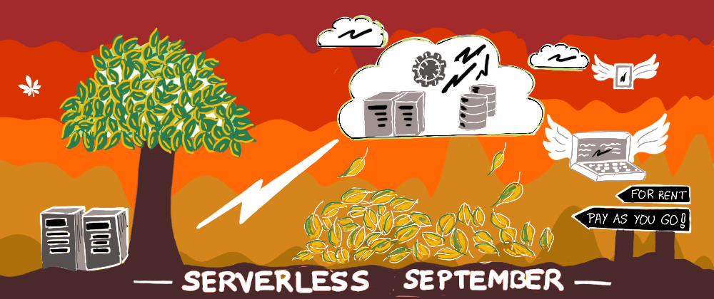 Cover image for #ServerlessSeptember 2020 Content Collection - updated 🚨 DAILY 🚨