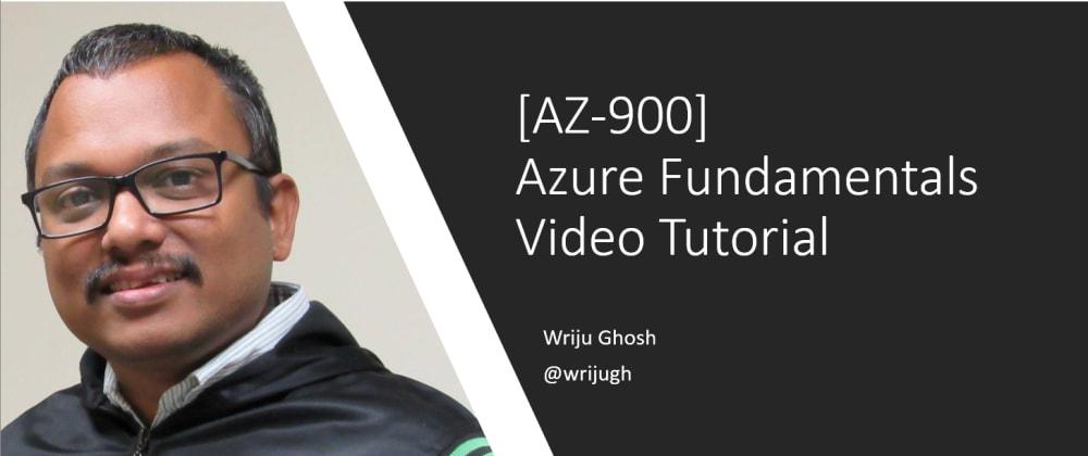 Cover image for Azure Fundamentals [AZ-900] Video Tutorial