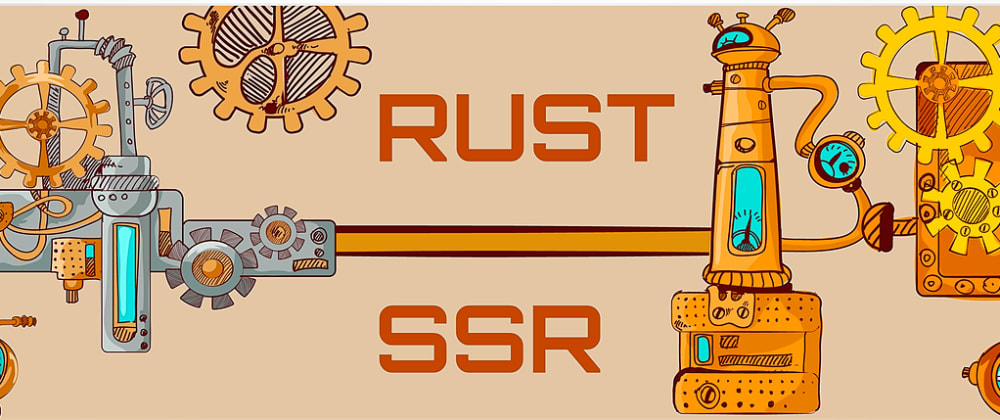 Cover image for How To Improve React App Performance with SSR and Rust [Part II: Rust Web Server]