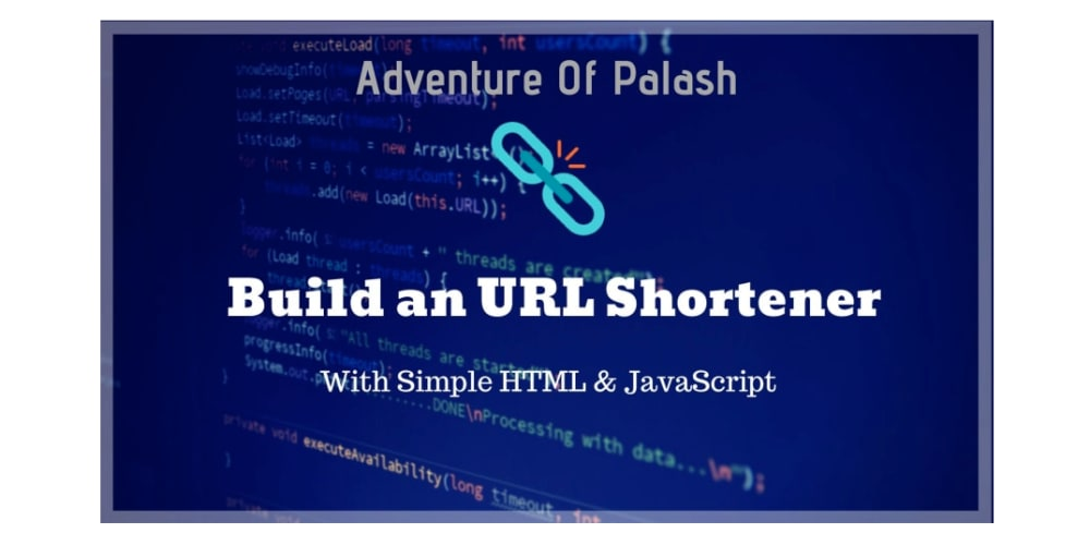 Building a Simple URL Shortener With Just HTML and
