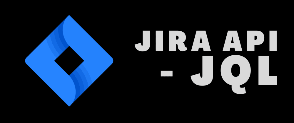 Cover image for How does one JQL with the Jira API?