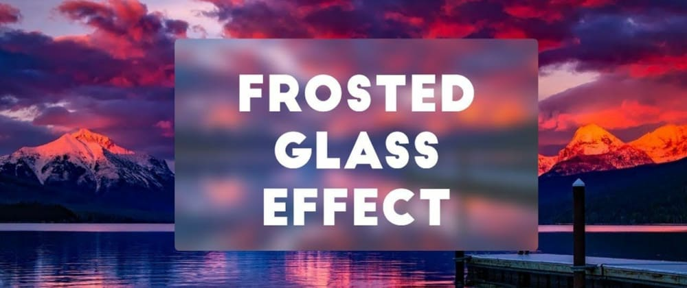 Cover image for Have the frost glass effect on your website. See How?