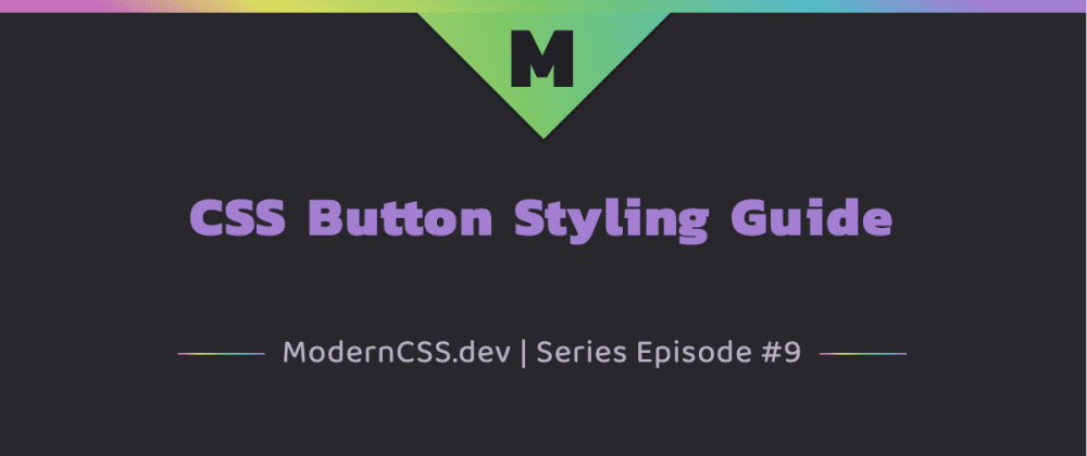 Cover image for CSS Button Styling Guide