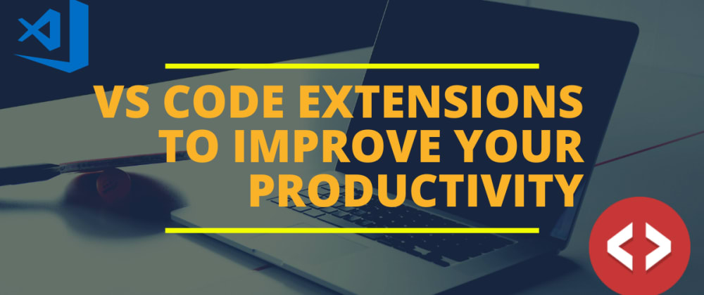 Cover image for VS Code Extensions to Improve Productivity