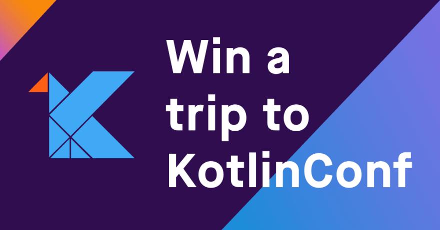 Win a trip to KotlinConf