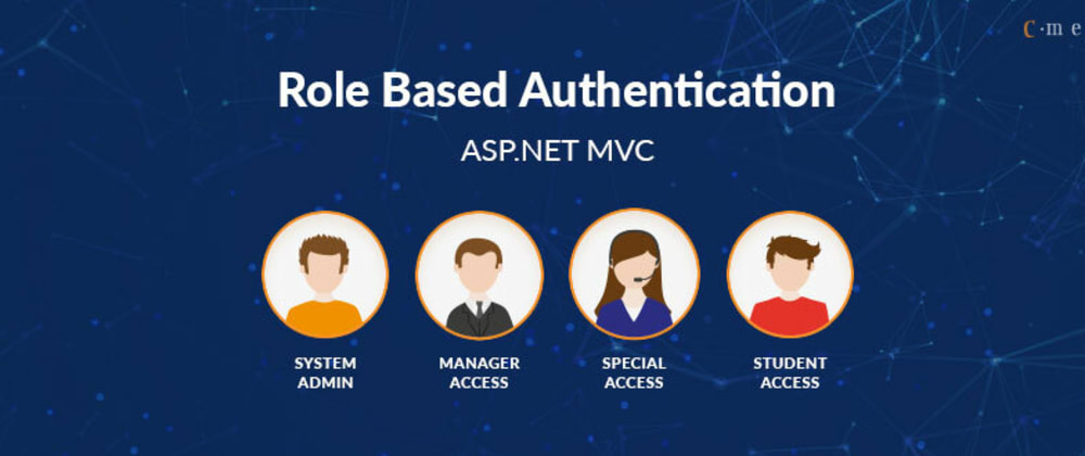 Cover image for Role Based Authentication In ASP.NET MVC