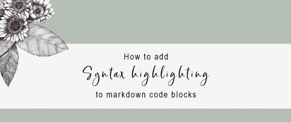 Cover image for How to add syntax highlighting to markdown code blocks
