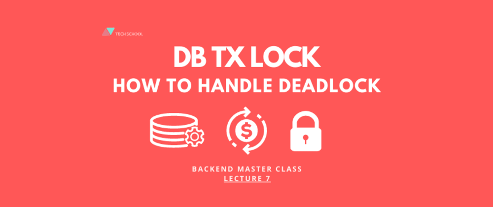 Cover image for DB transaction lock & How to handle deadlock