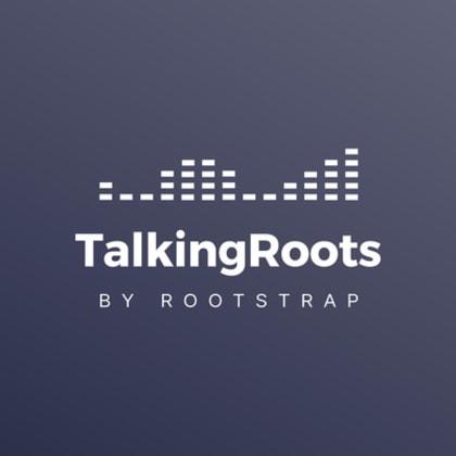 TalkingRoots