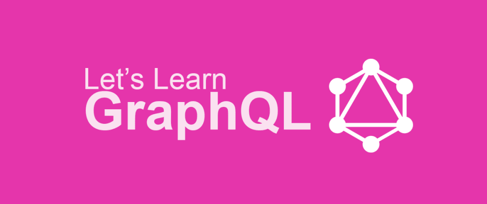Cover image for GraphQL Resources: top tools, extensions & tutorials for beginners