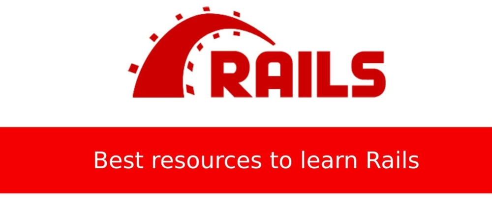Cover image for ️🔥️🔥 Best resources to learn Ruby on Rails for free