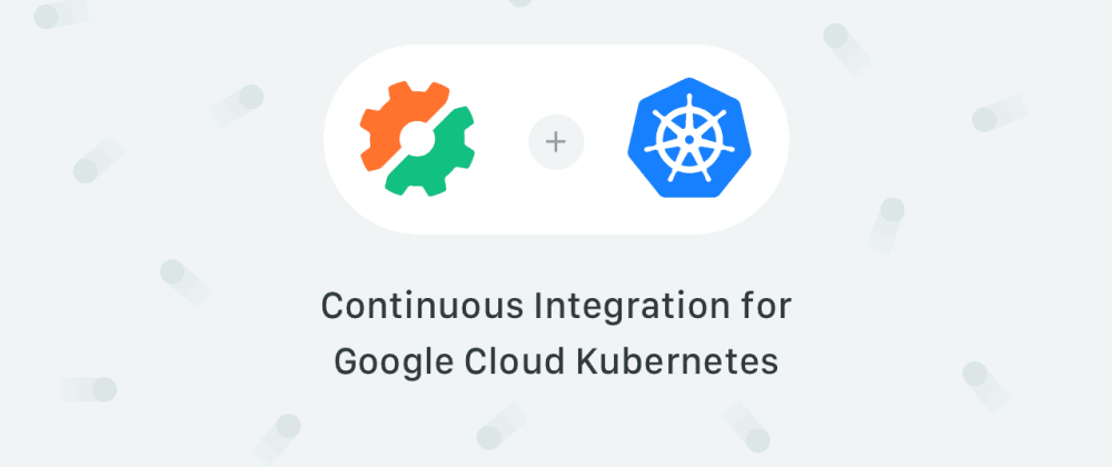 Cover image for Google Cloud Kubernetes in 10 Minutes