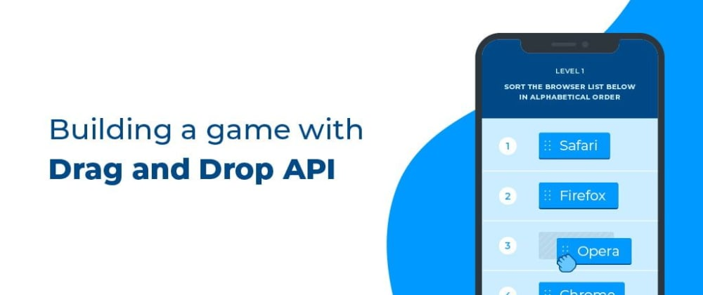 Cover image for Build a Simple Game in Vanilla JS With the Drag and Drop API