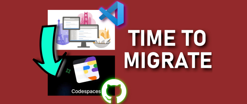 Cover image for 3 ways to migrate from Visual Studio Codespaces to GitHub Codespaces