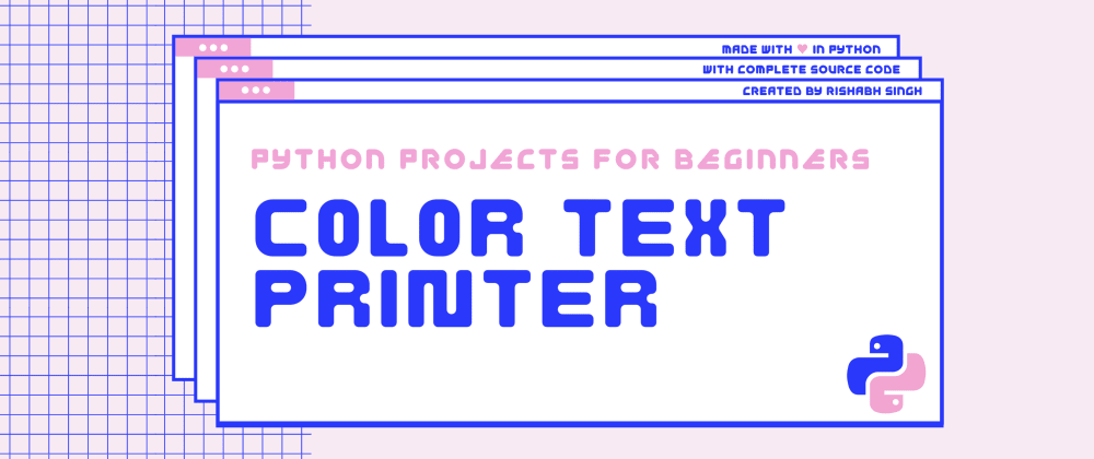 Cover image for How to build a Color Text Printer in Python
