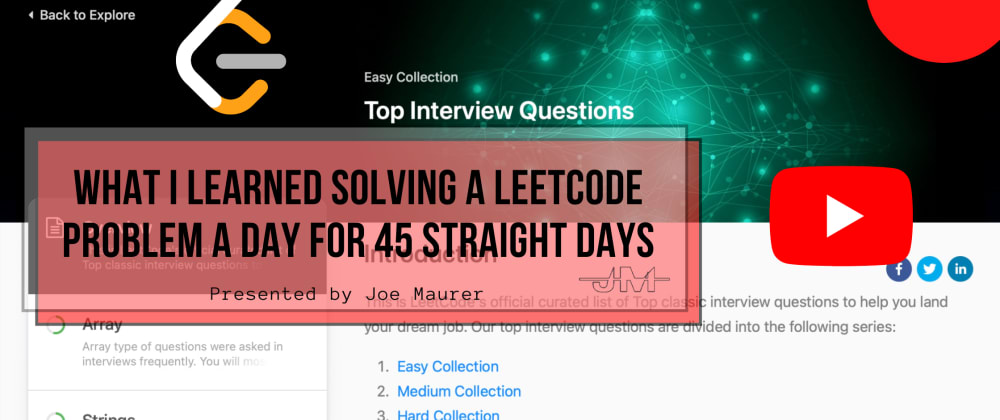 Cover image for What I Learned Solving A Leetcode Problem A Day For 45 Straight Days