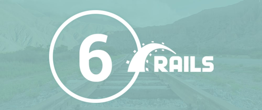 Cover image for What's new in Rails 6?