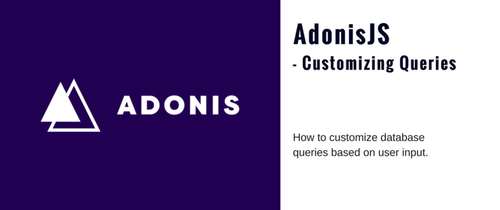 Cover image for Customize Database Queries in AdonisJS