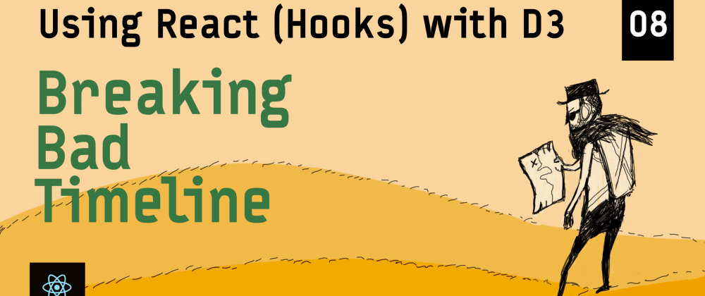 Cover image for Visualizing the Breaking Bad Timeline  – Using React (Hooks) with D3
