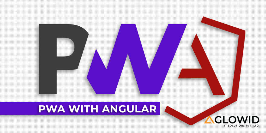PWA With Angular