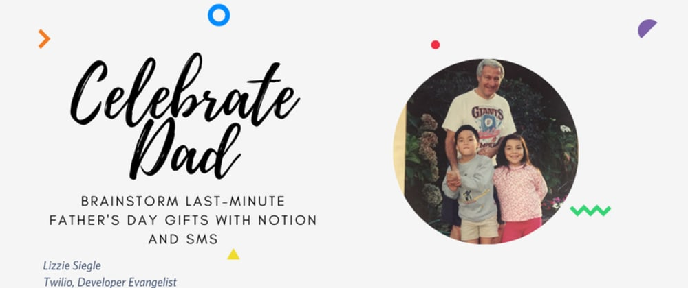 Cover image for Brainstorm last-minute Father's Day gifts with Notion and SMS