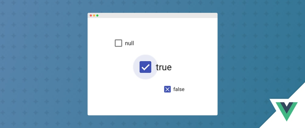 Cover image for Vue3 TriStateCheckbox