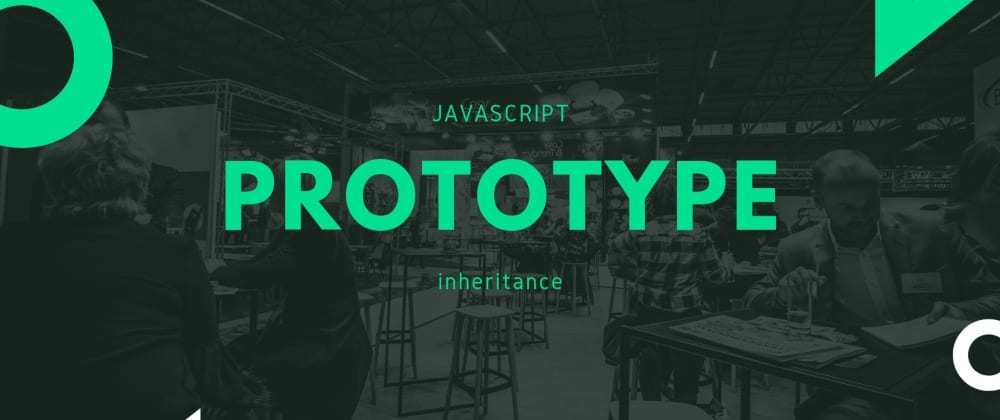 Cover image for Understanding Prototypal Inheritance in JavaScript : Part 1