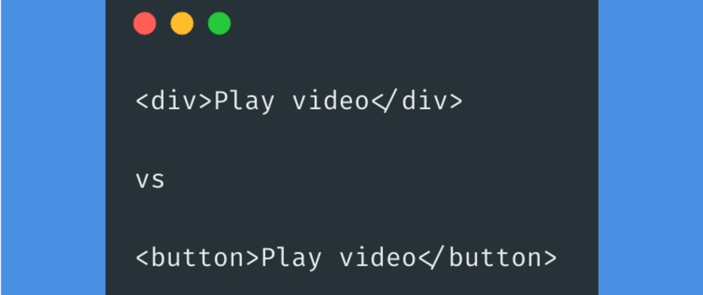 Cover image for Why you should avoid using div when creating custom buttons