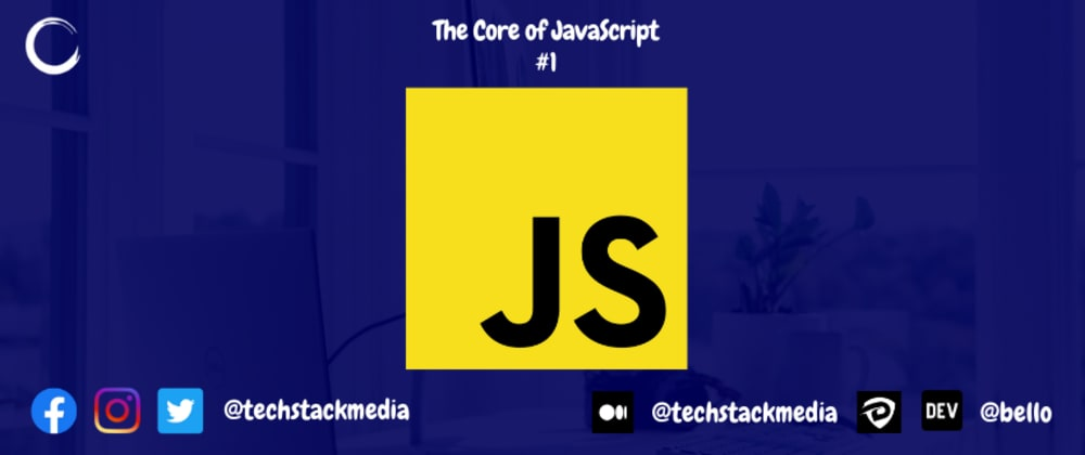 Cover image for The Core of JavaScript