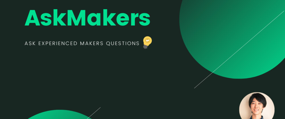 Cover image for 【Finally…】Announcing the Official Launch of AskMakers v2.0