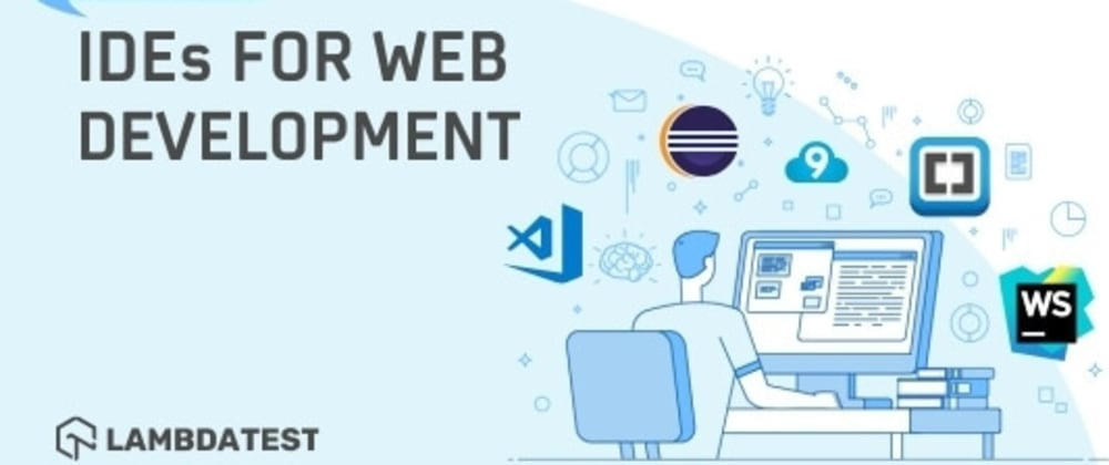 Cover image for 23 Of The Best IDEs For Web Development