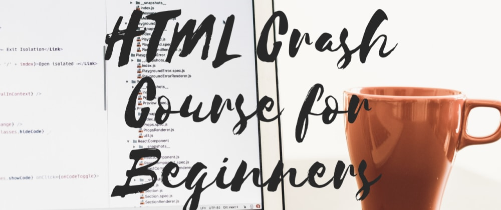 YouTube Video | HTML Crash Course - 1