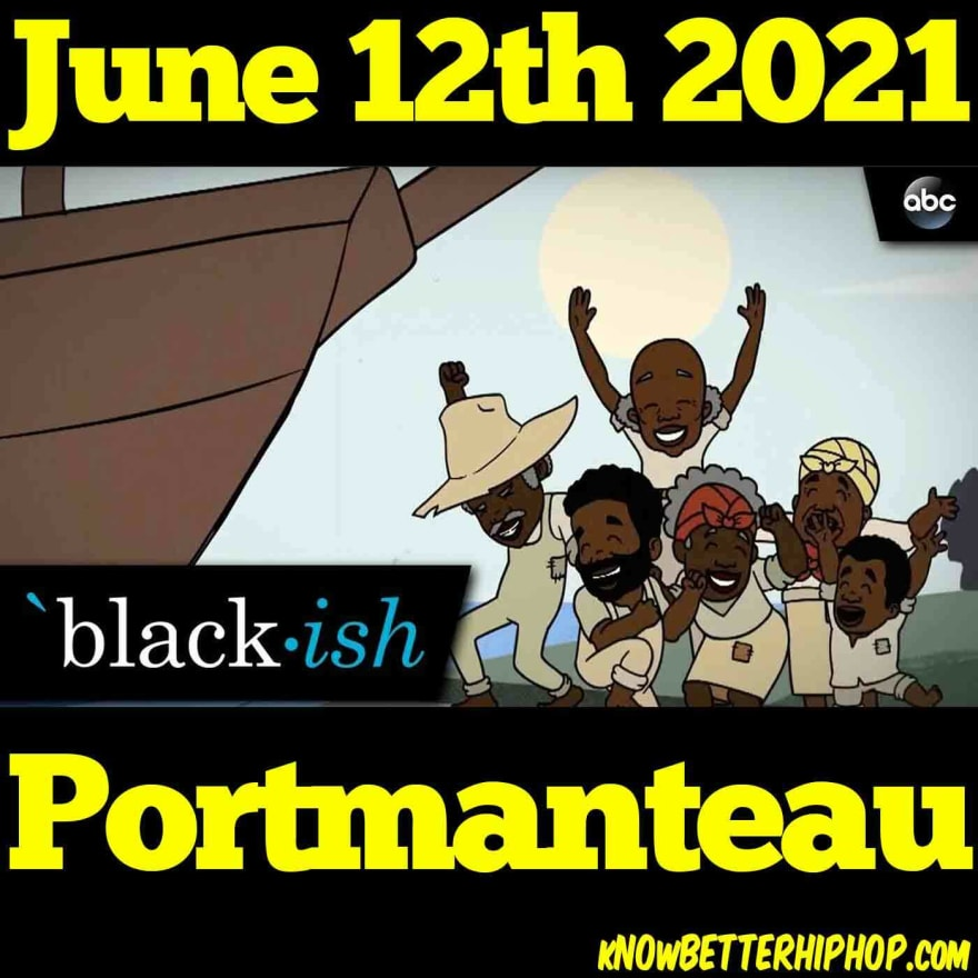 Radio show episode image of a cartoon illustration from ABC's black-ish TV show of  slaves rejoicing on the news of their freedom with the words June 12th 2021 Portmanteau