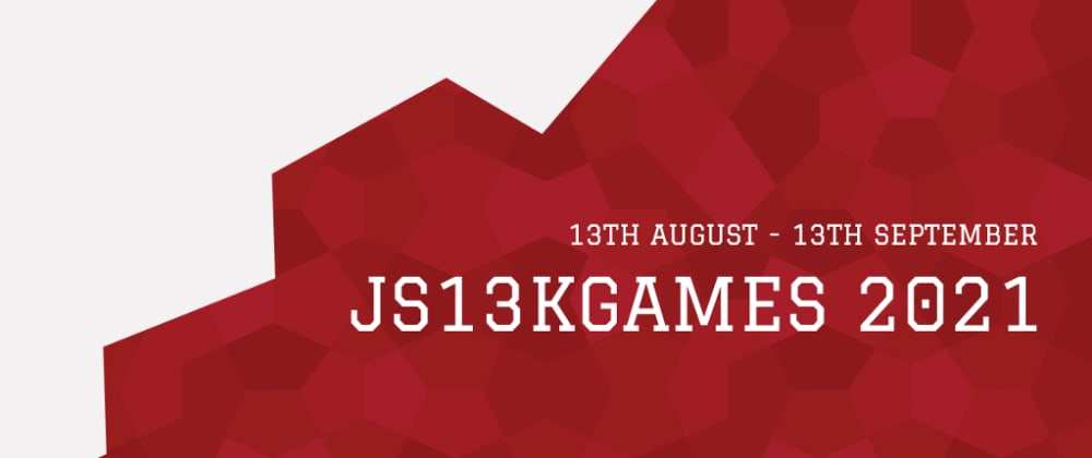 Cover image for Countdown to js13kGames 2021