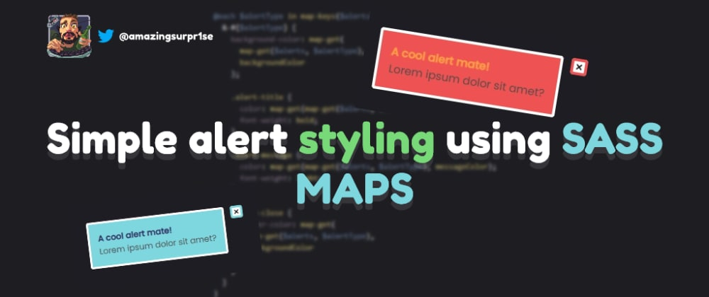 Cover image for Simple alert styling using SASS MAPS