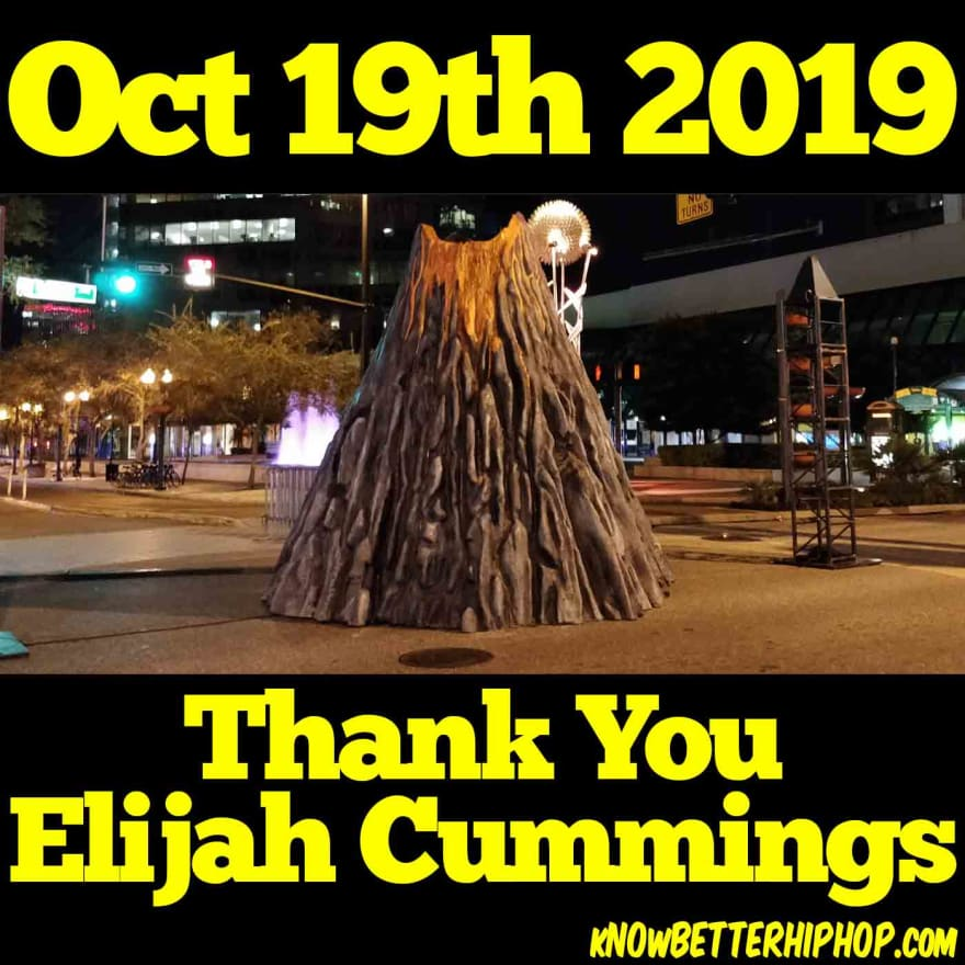 Our show episode cover graphic of a manmade volcano with text saying October 19th 2019 and Thank you Elijah Cummings