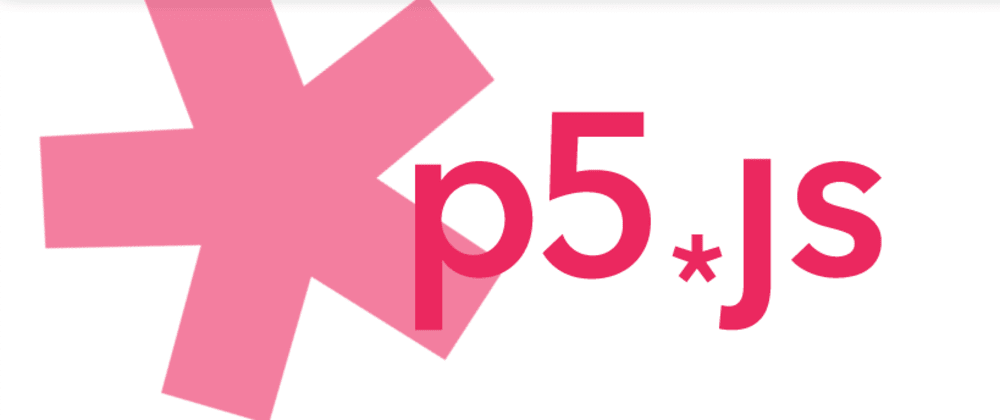 Cover image for Why P5.js is one of the best  library for 2D