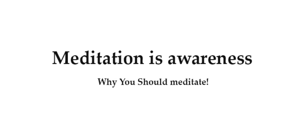 Cover image for Why You Should Meditate Daily (As Developer)