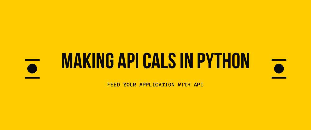 Cover image for Making API calls in python