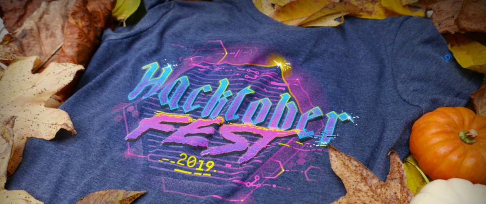 Cover image for FIRST HACKTOBERFEST #PROUD