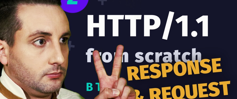 Cover image for Building a HTTP Server from scratch: Understanding Request & Response