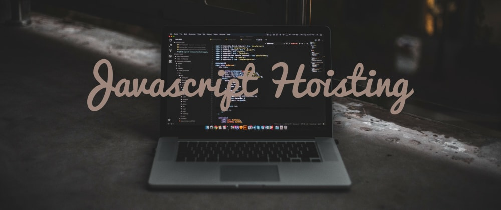 Cover image for Hoisting in JavaScript.