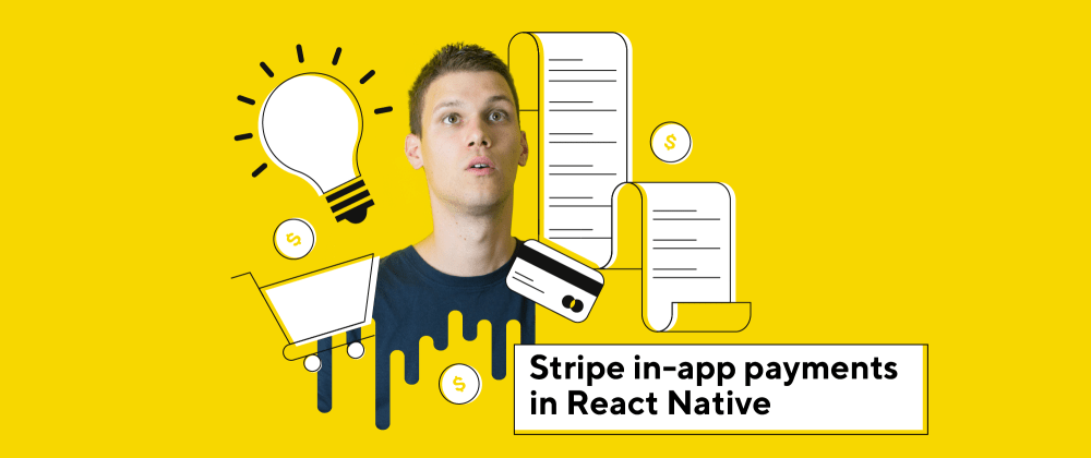 Cover image for Stripe in-app payments in React Native