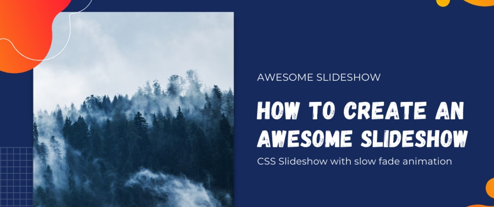 Cover image for Automatic image slider in Html Css | Awesome CSS Slideshow