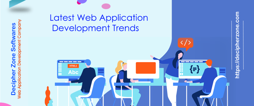 Cover image for The latest Web App Development Trends for 2019