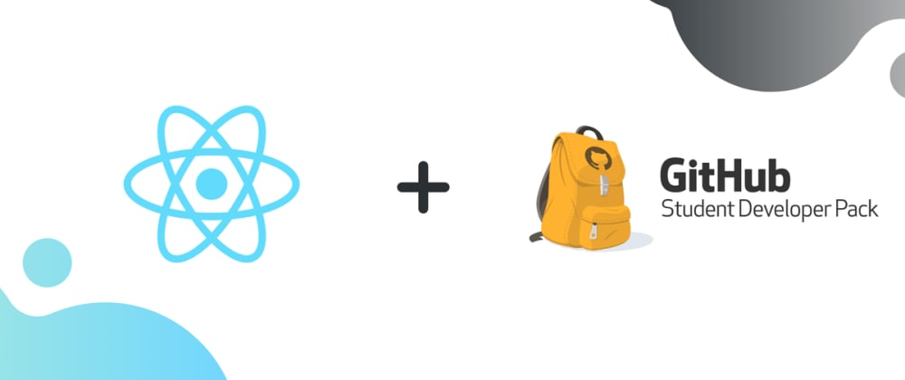 Cover image for Create a portfolio using React and GitHub Student Developer Pack