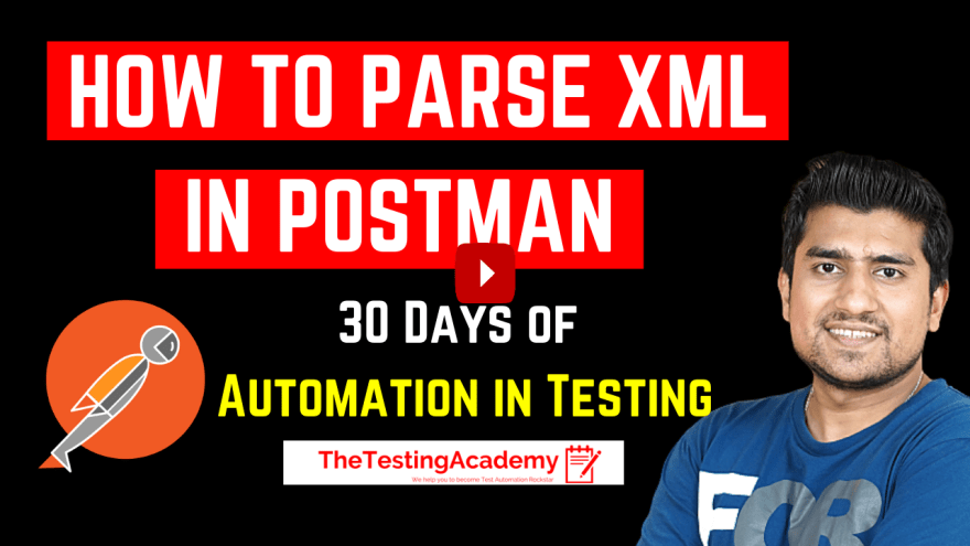How To Parse XML Response in Postman